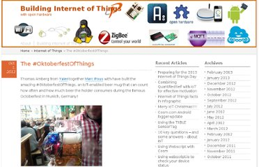 http://blog.buildinginternetofthings.com/2012/10/01/the-oktoberfestofthings/