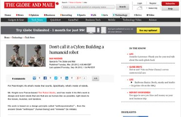 http://www.theglobeandmail.com/technology/tech-news/dont-call-it-a-cylon-building-a-humanoid-robot/article535479/