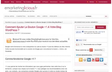 http://www.emarketinglicious.fr/webmarketing/comment-ajouter-le-bouton-google-plus-1-a-votre-blog-wordpress