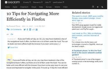 http://gigaom.com/2007/12/06/10-tips-for-working-more-efficiently-in-firefox/