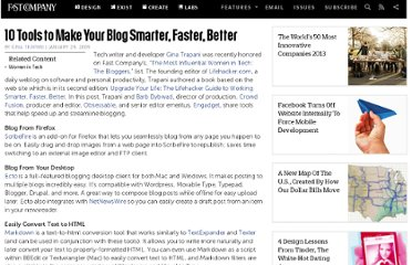 http://www.fastcompany.com/1147726/10-tools-make-your-blog-smarter-faster-better