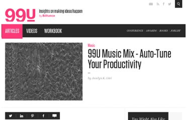 http://99u.com/articles/6989/99-Music-Mix-Auto-Tune-Your-Productivity