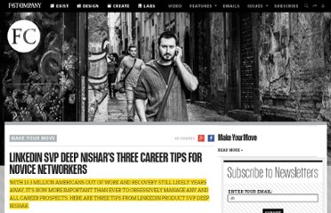 http://www.fastcompany.com/1800948/linkedin-svp-deep-nishars-three-career-tips-novice-networkers
