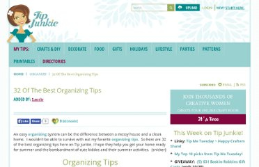 http://www.tipjunkie.com/organize/32-of-the-best-organizing-tips/