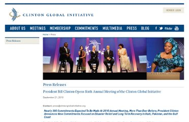 http://press.clintonglobalinitiative.org/press_releases/president-bill-clinton-opens-sixth-annual-meeting-of-the-clinton-global-initiative/