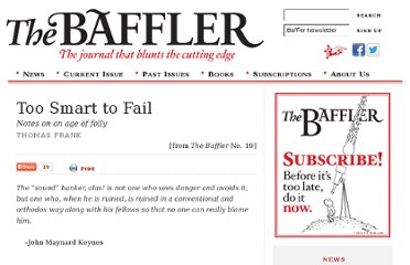 http://www.thebaffler.com/past/too_smart_to_fail_notes_on_an_age_of_folly