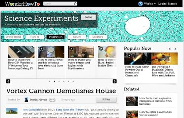 http://science.wonderhowto.com/inspiration/vortex-cannon-demolishes-house-0113344/