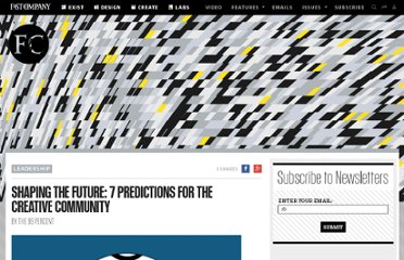 http://www.fastcompany.com/1714771/shaping-future-7-predictions-creative-community