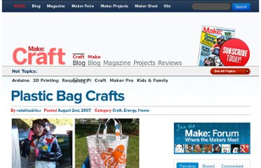 http://blog.makezine.com/craft/plastic_bag_crafts/