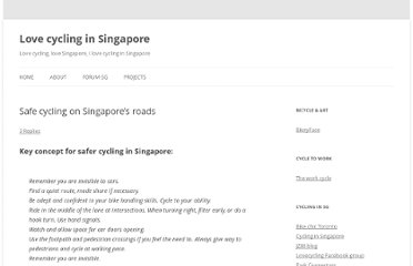 http://lovecycling.net/2011/11/safe-cycling-on-singapore%e2%80%99s-roads/
