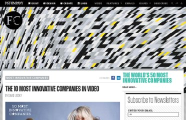 http://www.fastcompany.com/1738658/10-most-innovative-companies-video