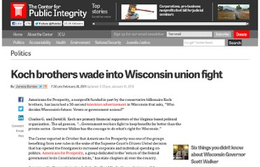 http://www.publicintegrity.org/2011/02/24/2116/koch-brothers-wade-wisconsin-union-fight