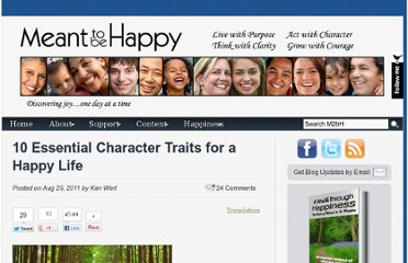 http://meanttobehappy.com/10-essential-character-traits-of-happiness/
