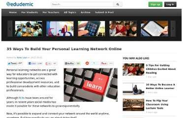http://edudemic.com/2012/10/35-ways-build-personal-learning-network-online/