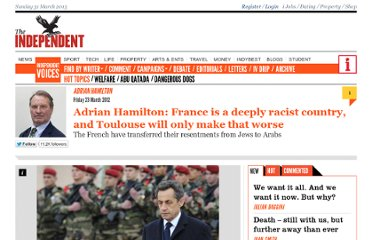 http://www.independent.co.uk/voices/commentators/adrian-hamilton/adrian-hamilton-france-is-a-deeply-racist-country-and-toulouse-will-only-make-that-worse-7582462.html