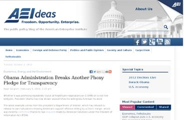 http://www.aei-ideas.org/2010/02/obama-administration-breaks-another-phony-pledge-for-transparency/