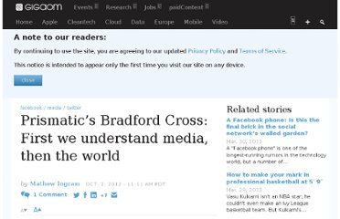http://gigaom.com/2012/10/02/prismatics-bradford-cross-first-we-understand-media-then-the-world/