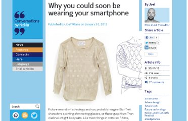 http://conversations.nokia.com/2012/01/30/why-you-could-soon-be-wearing-your-smartphone/