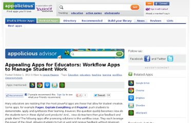 http://www.appolicious.com/education/articles/12800-appealing-apps-for-educators-workflow-apps-to-manage-student-work