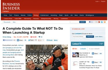 http://www.businessinsider.com/what-not-to-do-when-launching-a-startup-entrepreneur-2011-12?op=1