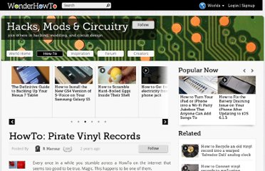 http://mods-n-hacks.wonderhowto.com/how-to/howto-pirate-vinyl-records-0118270/