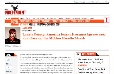 http://www.independent.co.uk/voices/commentators/laurie-penny-america-learns-it-cannot-ignore-race-and-class-on-the-million-hoodie-march-7583892.html