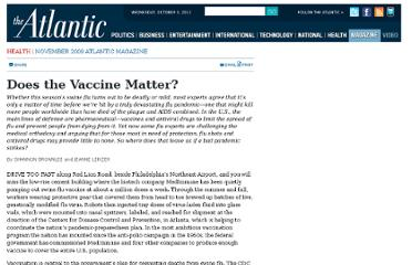 http://www.theatlantic.com/magazine/archive/2009/11/does-the-vaccine-matter/307723/