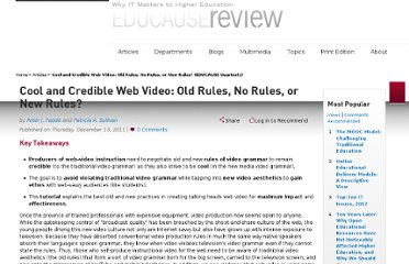 http://www.educause.edu/ero/article/cool-and-credible-web-video-old-rules-no-rules-or-new-rules