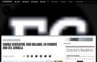 http://www.fastcompany.com/1704845/change-generation-josh-williams-co-founder-and-ceo-gowalla