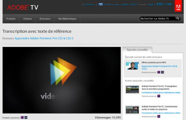 http://tv.adobe.com/fr/watch/apprendre-premiere-pro-cs5/transcription-avec-texte-de-rfrence/