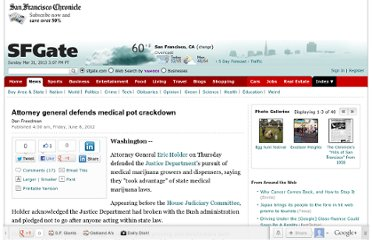 http://www.sfgate.com/crime/article/Attorney-general-defends-medical-pot-crackdown-3619425.php