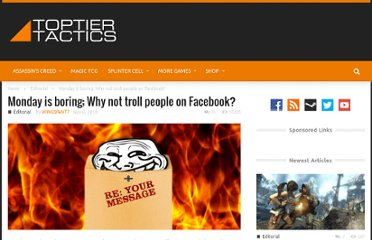 http://www.toptiertactics.com/2550/monday-is-boring-why-not-troll-people-on-facebook/