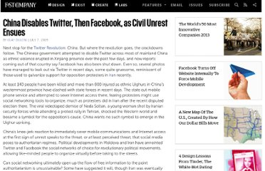 http://www.fastcompany.com/1305373/china-disables-twitter-then-facebook-civil-unrest-ensues
