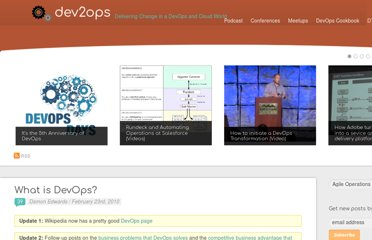 http://dev2ops.org/2010/02/what-is-devops/