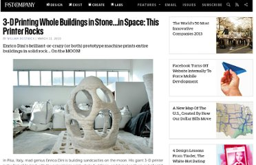 http://www.fastcompany.com/1579263/3-d-printing-whole-buildings-stonein-space-printer-rocks