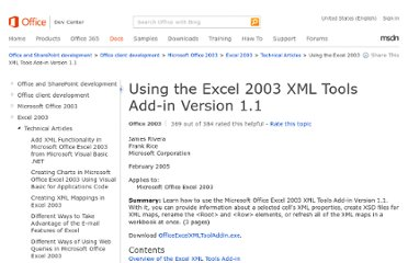 http://msdn.microsoft.com/en-us/library/office/aa203739(v=office.11).aspx#officeexcelxmltooladdin_overview