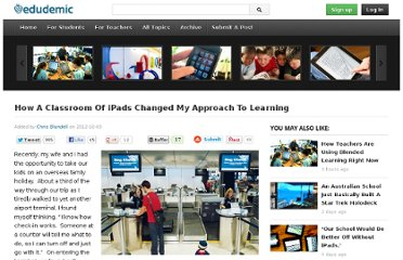http://edudemic.com/2012/10/classroom-ipads-changed-approach-learning/