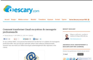 http://descary.com/comment-transformer-gmail-en-systeme-de-messagerie-professionnel/