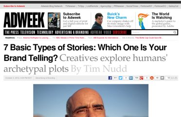 http://www.adweek.com/news/advertising-branding/7-basic-types-stories-which-one-your-brand-telling-144164