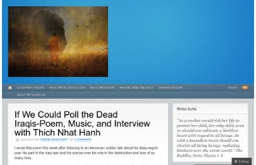 http://mettarefuge.wordpress.com/2010/06/17/if-we-could-poll-the-dead-iraqis-poem-music-and-interview-with-thich-nhat-hanh/