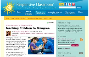 http://www.responsiveclassroom.org/blog/teaching-children-disagree