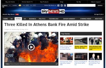 http://news.sky.com/story/778356/three-killed-in-athens-bank-fire-amid-strike