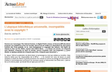 http://www.actualitte.com/legislation/l-utopique-bibliotheque-universelle-incompatible-avec-le-copyright-34680.htm