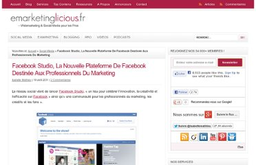 http://www.emarketinglicious.fr/social-media/facebook-studio-la-nouvelle-plateforme-de-facebook-destinee-aux-professionnels-du-marketing