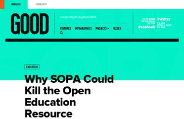 http://www.good.is/posts/why-sopa-could-kill-the-open-education-resource-movement