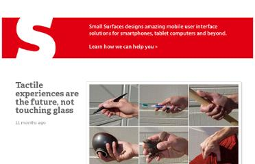 http://smallsurfaces.com/tactile-experiences-are-the-future-not-touching-glass/
