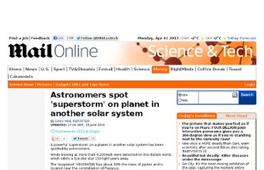 http://www.dailymail.co.uk/sciencetech/article-1289002/Astronomers-spot-superstorm-planet-solar-system.html