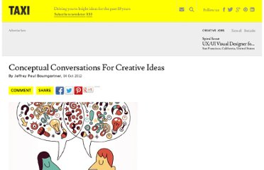 http://designtaxi.com/article/101954/Conceptual-Conversations-For-Creative-Ideas/