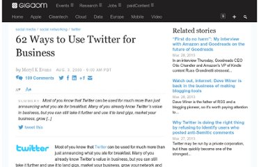 http://gigaom.com/2009/08/03/62-ways-to-use-twitter-for-business/