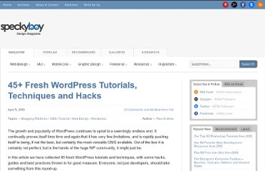 http://speckyboy.com/2010/04/05/45-fresh-wordpress-tutorials-techniques-and-hacks/